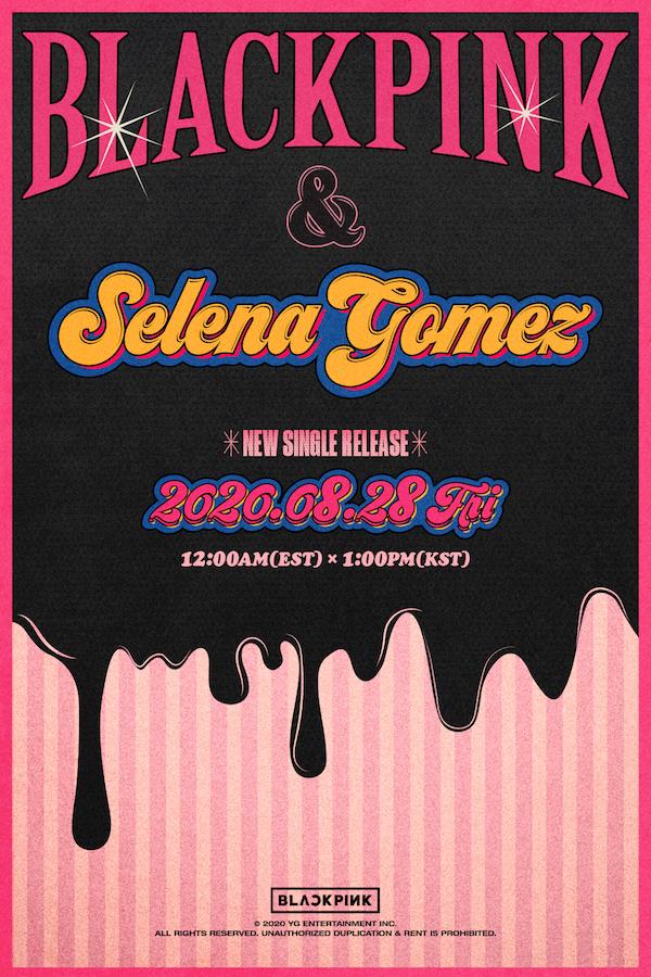 BLACKPINK、Selena Gomez